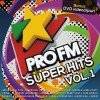 Pro Fm Super Hits Vol. 1